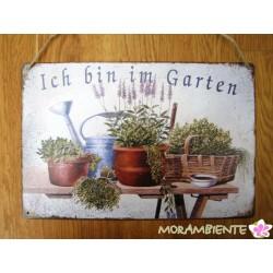 """Blechschild """"Ich bin im Garten"""""""